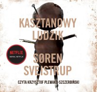 Kasztanowy ludzik - Soren Sveistrup - audiobook