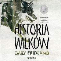 Historia wilków - Emily Fridlund - audiobook