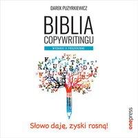 Biblia copywritingu. Wydanie II poszerzone - Dariusz Puzyrkiewicz - audiobook