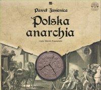 Polska anarchia - Paweł Jasienica - audiobook