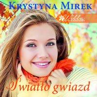 Światło gwiazd - Krystyna Mirek - audiobook