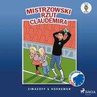 FCK Mini - Mistrzowski rzut Claudemira - Daniel Zimakoff - audiobook