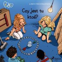 K jak Klara 13 - Czy jest tu ktoś? - Line Kyed Knudsen - audiobook