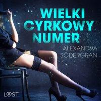 Wielki cyrkowy numer - Alexandra Södergran - audiobook