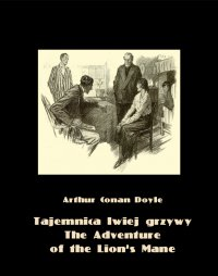 Tajemnica lwiej grzywy. The Adventure of the Lion's Mane