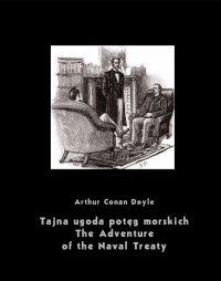 Tajna ugoda potęg morskich. The Adventure of the Naval Treaty