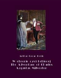 W obronie czci kobiecej. The Adventure of Charles Augustus Milverton - Arthur Conan Doyle - ebook