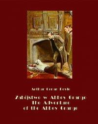 Zabójstwo w Abbey Grange. The Adventure of the Abbey Grange - Arthur Conan Doyle - ebook