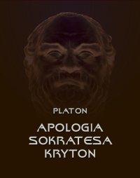 Apologia Sokratesa. Kryton - Platon - ebook