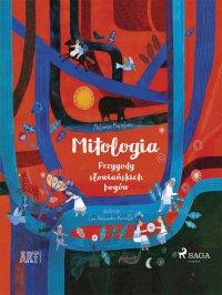 Mitologia - Przygody słowiańskich bogów - Melania Kapelusz - ebook