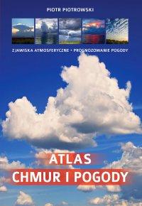 Atlas chmur i pogody - Piotr Piotrowski - ebook