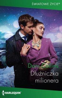 Dłużniczka milionera - Dani Collins - ebook