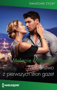 Małżeństwo z pierwszych stron gazet - Melanie Milburne - ebook