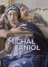 Michał Anioł - Dmitrij Mereżkowski - ebook