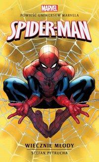 Marvel: Spider-Man. Wiecznie młody - Stefan Petrucha - ebook