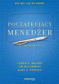 Początkujący menedżer. Wydanie VII - Loren B. Belker - ebook