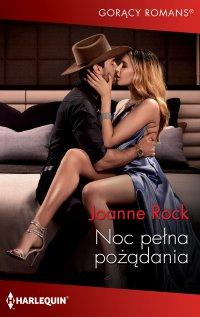Noc pełna pożądania - Joanne Rock - ebook