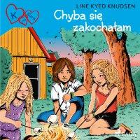 K jak Klara 19 - Chyba się zakochałam - Line Kyed Knudsen - audiobook