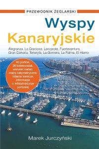 Wyspy Kanaryjskie. Przewodnik żeglarski - Marek Jurczyński - ebook