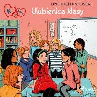 K jak Klara 20 - Ulubienica klasy - Line Kyed Knudsen - audiobook