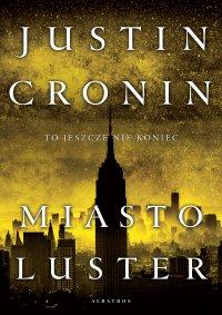 Miasto luster - Justin Cronin - ebook