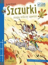 Szczurki mają wilczy apetyt - Rafał Witek - ebook