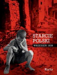 Starcie Polski - Opracowanie zbiorowe - ebook