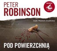 Pod powierzchnią - Peter Robinson - audiobook