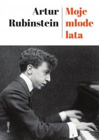 Moje młode lata - Artur Rubinstein - ebook