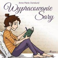 Wypracowanie Sary - Anne-Marie Donslund - audiobook