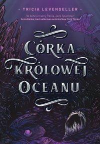 Córka Królowej Oceanu - Tricia levenseller - ebook