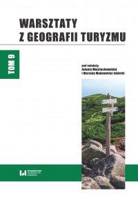 Warsztaty z Geografii Turyzmu. Tom 9 - Jolanta Wojciechowska - ebook