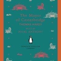The Mayor of Casterbridge - Thomas Hardy - audiobook