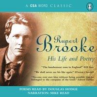 Rupert Brooke His Life and Poetry - Rupert Brooke - audiobook