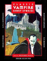 Classic Vampire Short Stories - Opracowanie zbiorowe - audiobook