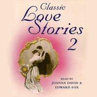 Classic Love Stories 2 - Opracowanie zbiorowe - audiobook
