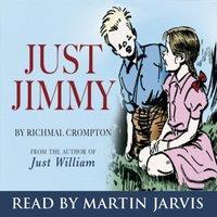 Just Jimmy - Richmal Crompton - audiobook