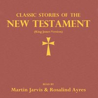 Classic Stories of the New Testament - Opracowanie zbiorowe - audiobook