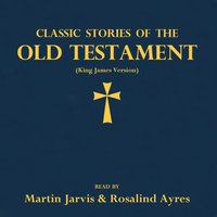 Classic Stories of the Old Testament - Opracowanie zbiorowe - audiobook