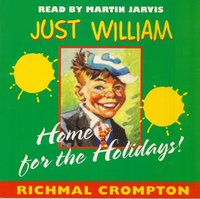 Just William Home for the Holidays - Richmal Crompton - audiobook