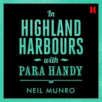 In Highland Harbours, with Para Handy - Neil Munro - audiobook
