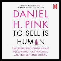 To Sell is Human - Daniel H. Pink - audiobook