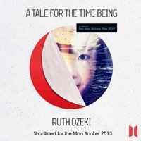 A Tale for the Time Being - Ruth Ozeki - audiobook