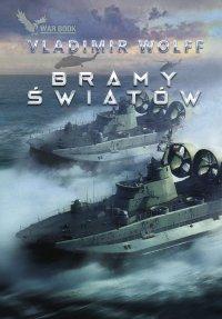 Bramy światów - Vladimir Wolff - ebook