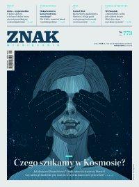 Miesięcznik Znak nr 773: Czego szukamy w Kosmosie? - Opracowanie zbiorowe - eprasa