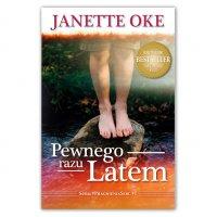Pewnego Razu Latem - Janette Oke - audiobook