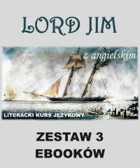 3 ebooki: Lord Jim z angielskim. Literacki kurs językowy - Joseph Conrad - ebook