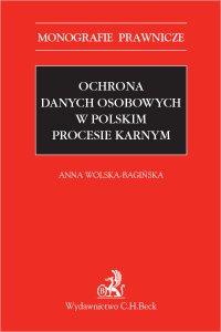 Ochrona danych osobowych w polskim procesie karnym