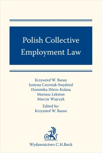 Polish Collective Employment Law - Krzysztof W. Baran - ebook