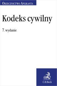Kodeks cywilny. Orzecznictwo Aplikanta. Wydanie 7 - Joanna Ablewicz - ebook
